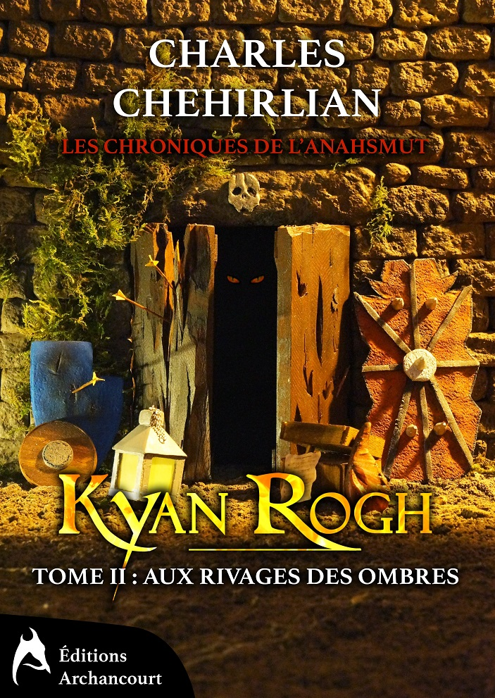 Kyan Rogh - Tome 2: Aux rivages des Ombres Charles Chehirlian